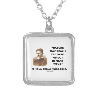 Nature May Reach Same Result In Many Ways (Tesla) Square Pendant Necklace