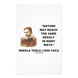 Nature May Reach Same Result In Many Ways (Tesla) Stationery