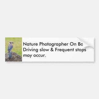 Nature Photographer On Board Bumper Sticker