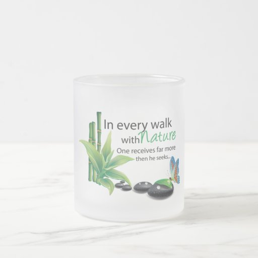 Nature qoute coffee mug