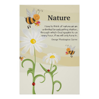 Nature Quote - George Washington Carver Poster
