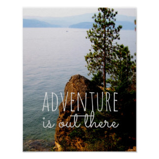 nature quote poster adventure is out there