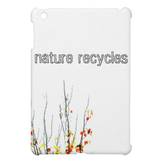 Nature recycles iPad case