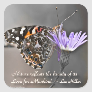 Nature reflects the Beauty of its... Square Sticker