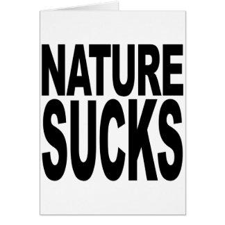 Nature Sucks Card