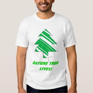 NATURE TRON LIVES! SHIRTS