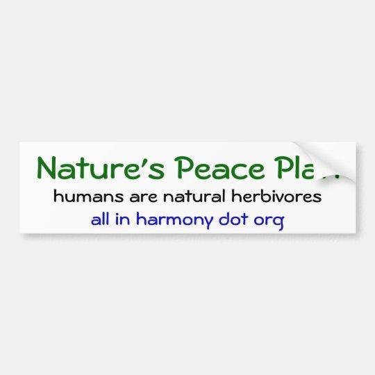 Nature's Peace Plan Bumper Sticker