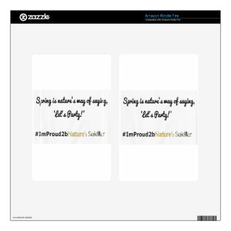 Nature's Soldiers Slogan 1 Kindle Fire Decal