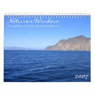 Nature's Window ~ California ~ 2007 Calendar
