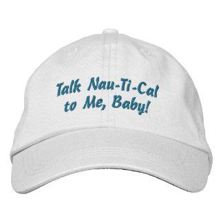 Nau-Ti-Cal Baseball Cap