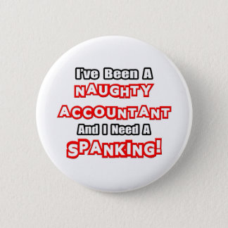 Naughty Accountant...Need a Spanking Button