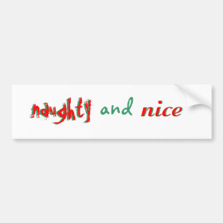 Naughty - and - Nice Car Bumper Sticker