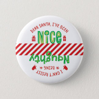 Naughty and Nice Santa Holiday Christmas Button