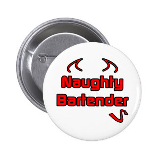 Naughty Bartender Pinback Button