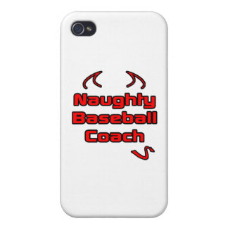 Naughty Baseball Coach Covers For iPhone 4