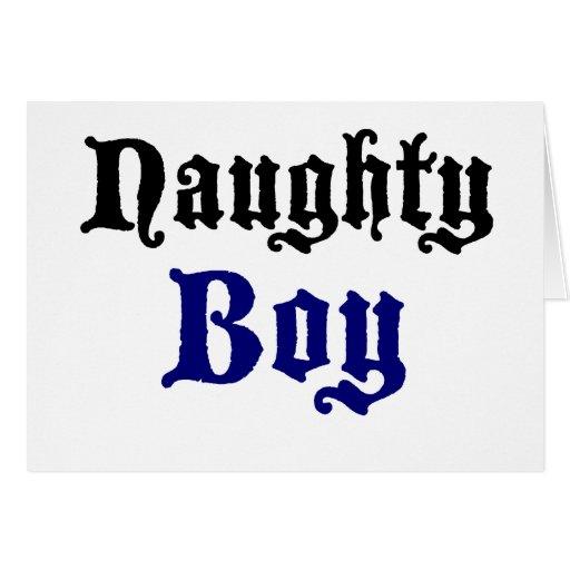 Naughty Boy Greeting Card