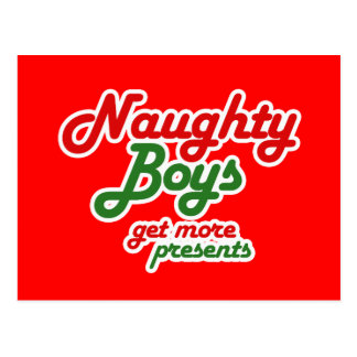 NAUGHTY BOYS GET MORE PRESENTS POSTCARD