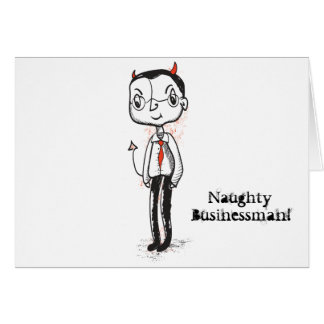 Naughty Businessman Greeting Card