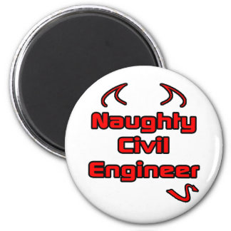 Naughty Civil Engineer 2 Inch Round Magnet