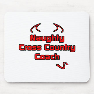 Naughty Cross Country Coach Mouse Pad