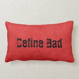 Naughty Define Bad Red Lumbar Back Pillow