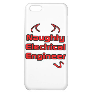 Naughty Electrical Engineer Case For iPhone 5C