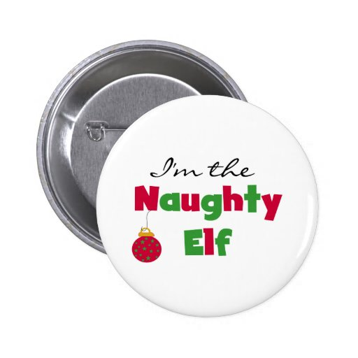 Naughty Elf Pinback Buttons