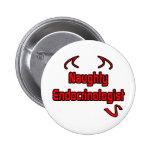 Naughty Endocrinologist Pin