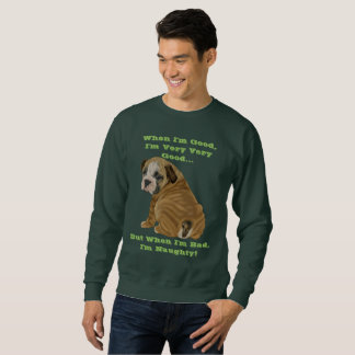 Naughty English Bulldog Puppy Sweatshirt