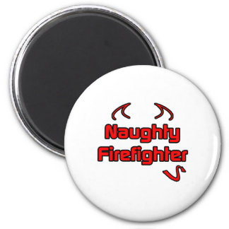 Naughty Firefighter 2 Inch Round Magnet
