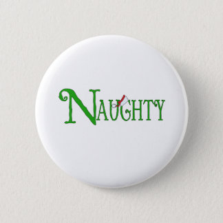 Naughty for Christmas Pinback Button