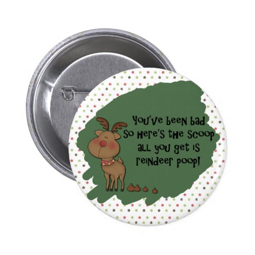 Naughty Funny Christmas Reindeer Poop Gift Saying 2 Inch Round Button
