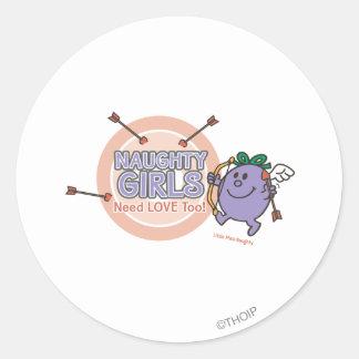 Naughty Girls Need Love Too! Classic Round Sticker