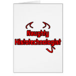 Naughty Histotechnologist Greeting Card