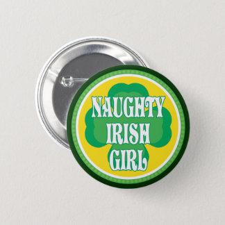 Naughty Irish Girl Pinback Button