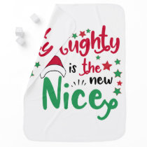 naughty is the new nice receiving blanket