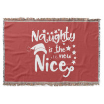 naughty is the new nice throw
