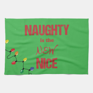 Naughty is the NEW Nice Towel