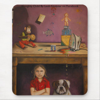 Naughty Kid, Naughty Child By Leah Saulnier on ... Mouse Pad