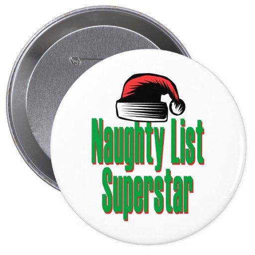 Naughty List Superstar Pinback Button