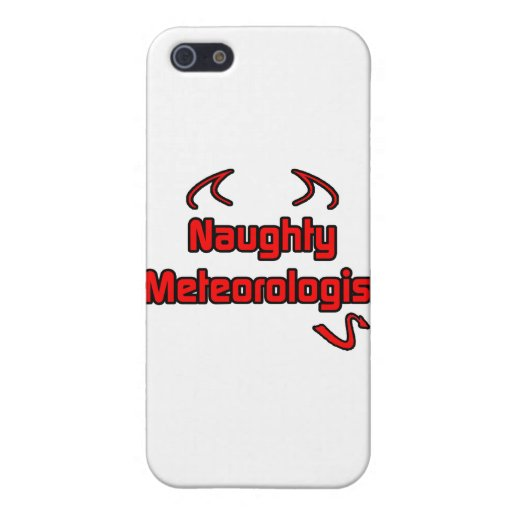 Naughty Meteorologist Covers For iPhone 5
