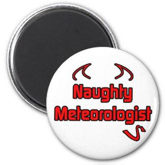 Naughty Meteorologist Fridge Magnet