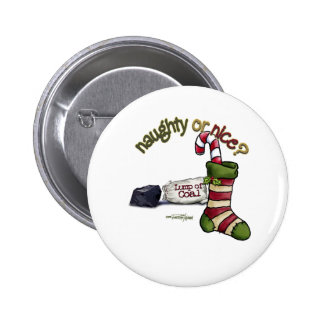 Naughty or Nice 2 Inch Round Button