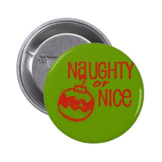Naughty or Nice Christmas Pinback Button