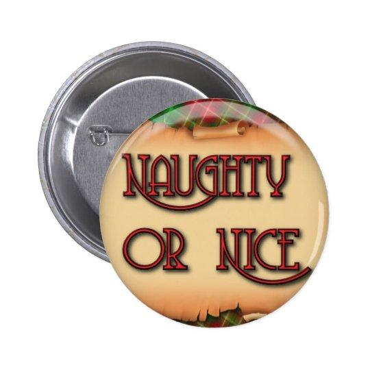 Naughty Or Nice Christmas Button