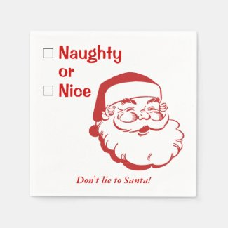 Naughty or Nice Don't Lie to Santa Claus Christmas Standard Cocktail Napkin