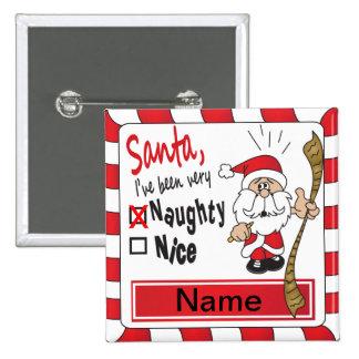 Naughty or Nice Funny Christmas Pinback Button
