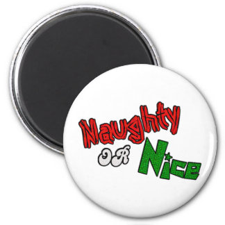 Naughty Or Nice? Magnet