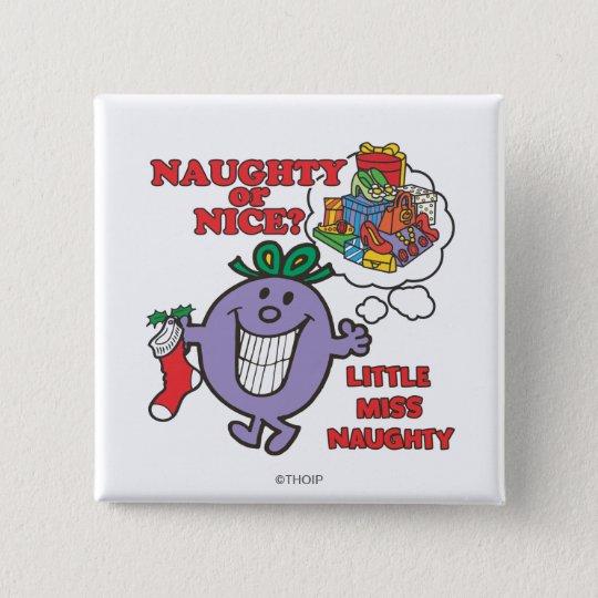 Naughty Or Nice? Pinback Button