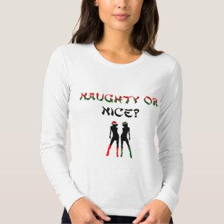 Naughty or Nice? T Shirt
